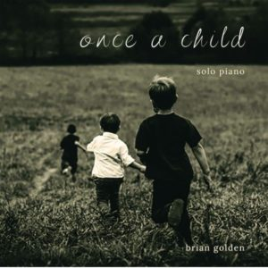 Once a child--Brian Golden