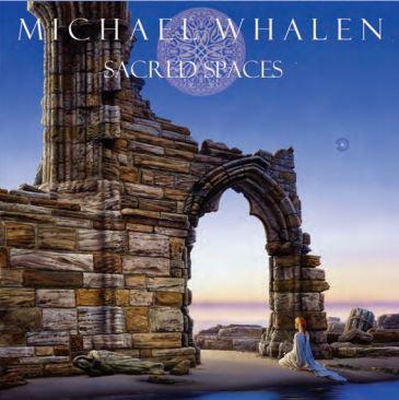 Sacred Spaces--Michael Whalen