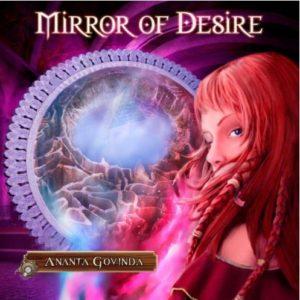 Mirror of Desire by Ananta Govinda