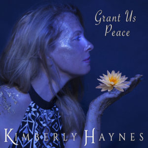 Grant Us Peace Kimberly Haynes