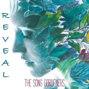 REVEAL cover - The Song Gardeners